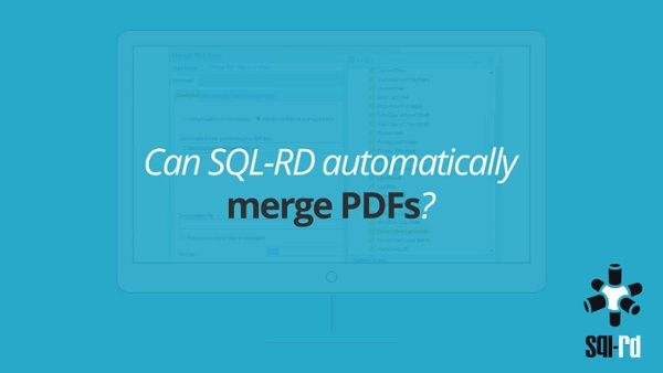 Can SQL-RD automatically merge SSRS PDFs3F