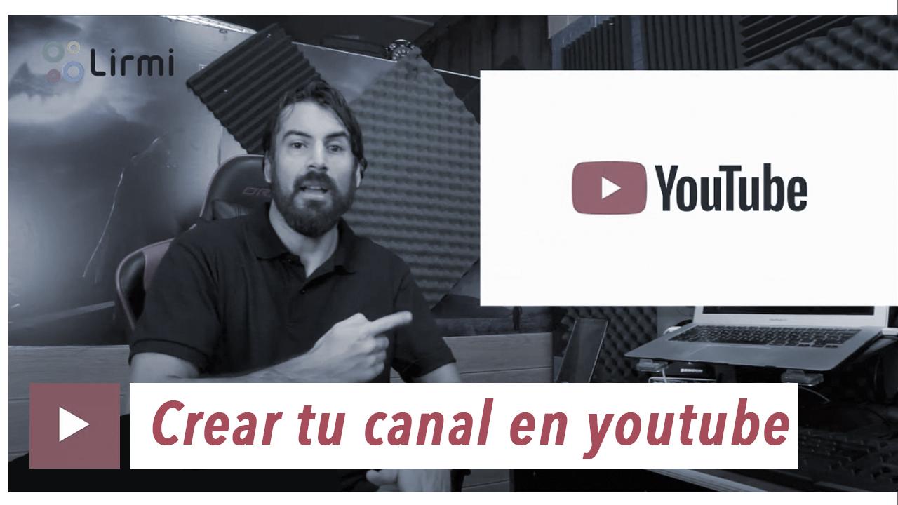 Clase 12- Como crear tu canal de youtube