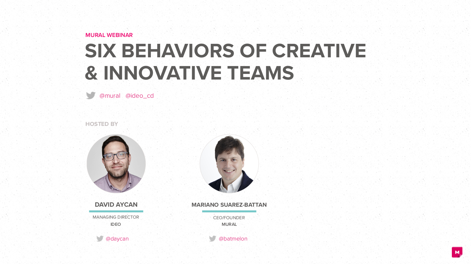 MURAL WEBINAR: Six Behaviors of Creative & Innovative Teams