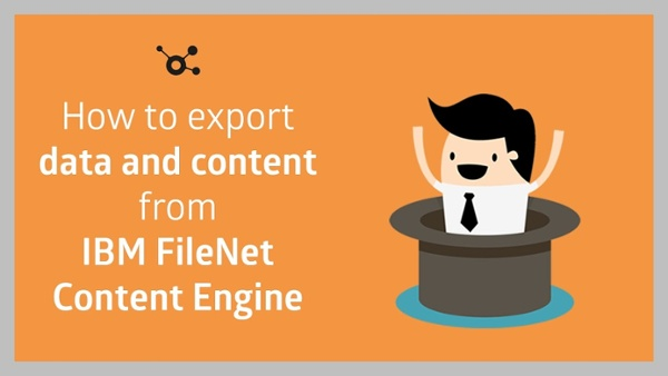 Export data and content from IBM FileNet Content Engine