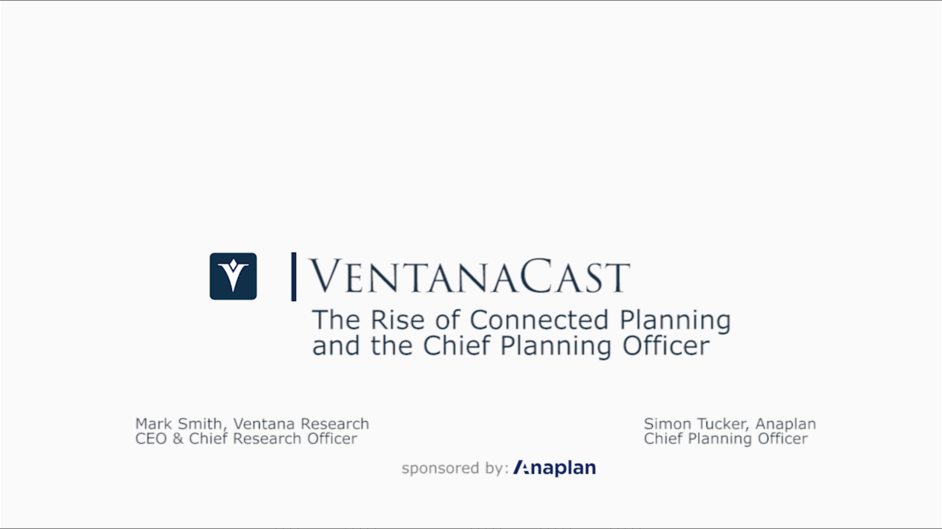 Ventana Research Videocast Connected Planning (Anaplan #1903-0741-01VID)