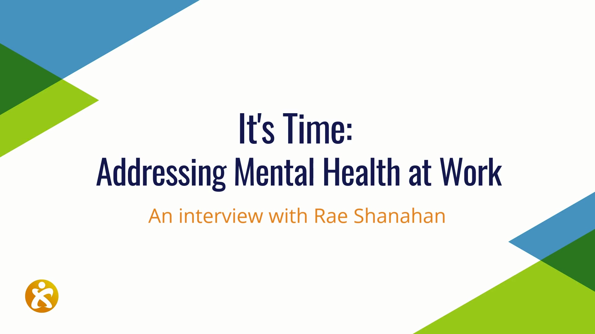 Its Time - Addressing Mental Health at Work with Rae Shanahan