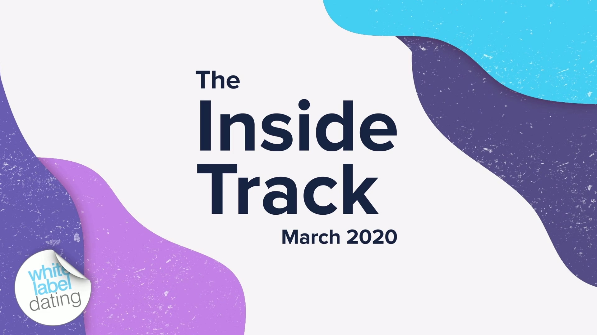 The Inside Track - March 2020 (confirmed)