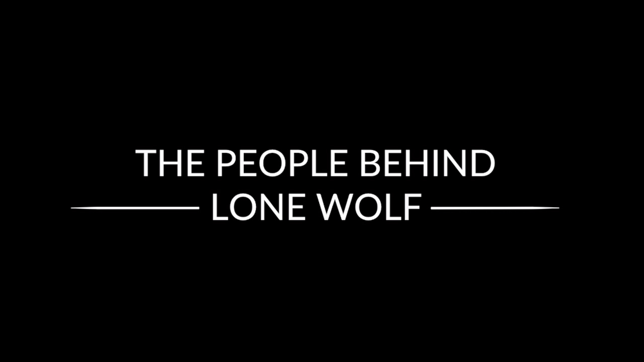 The People Behind Lone Wolf