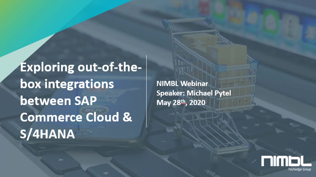 Webinar- Exploring Out-of-the-Box Integration between SAP Commerce Cloud & S-4HANA