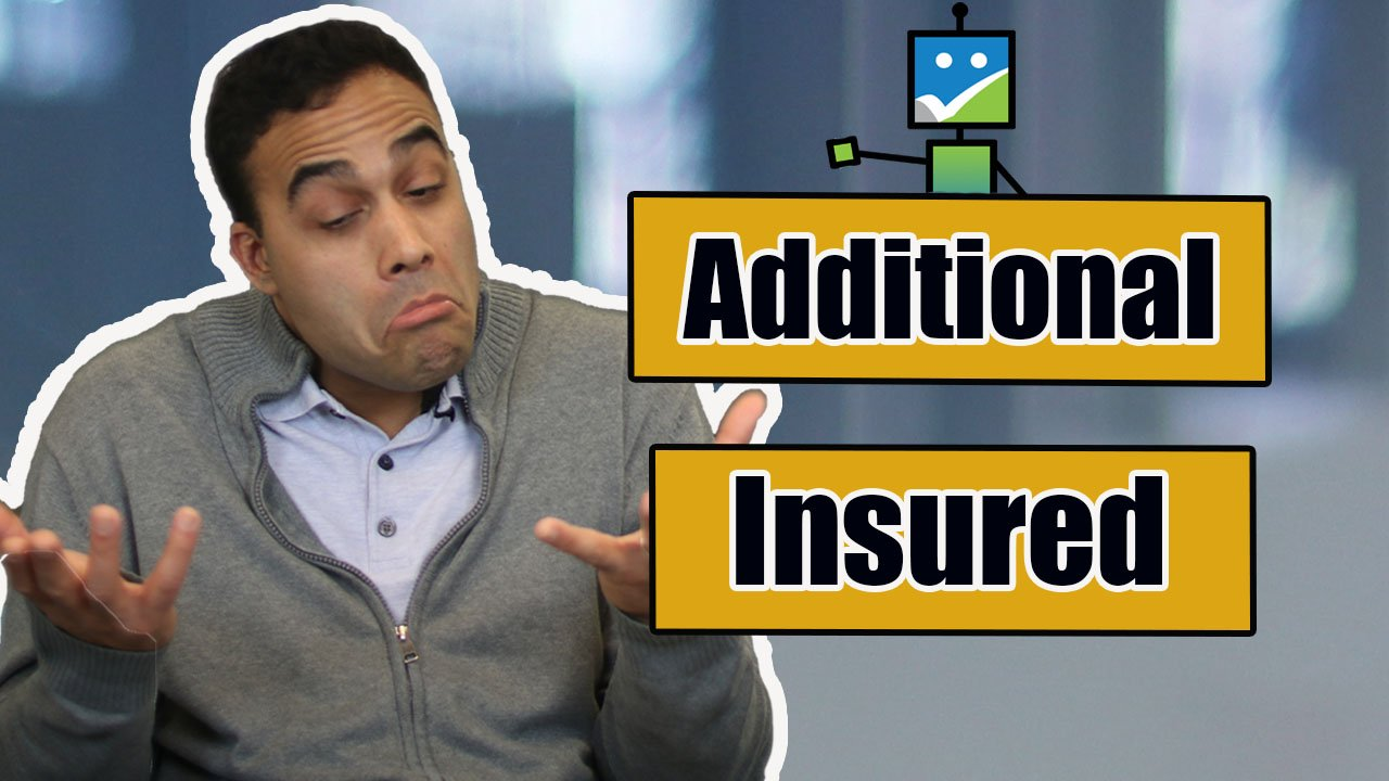 Additional Insured - take two