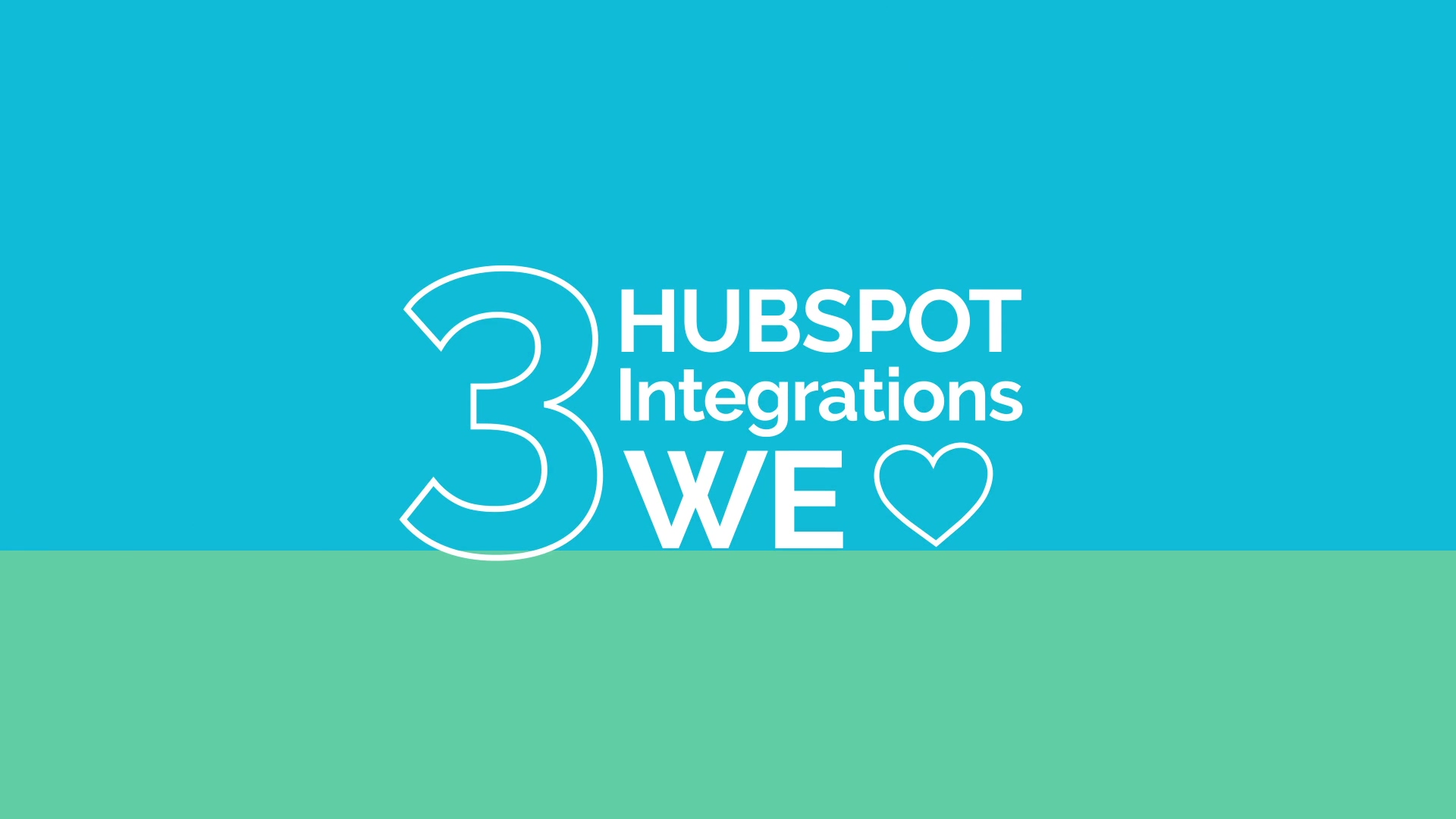 Hubspot Integrations we Love
