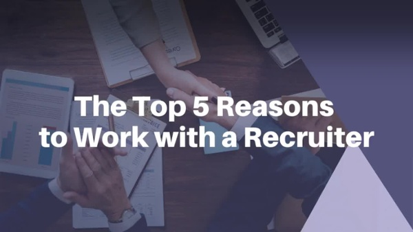 top-5-reasons-to-work-with-a-recruiter