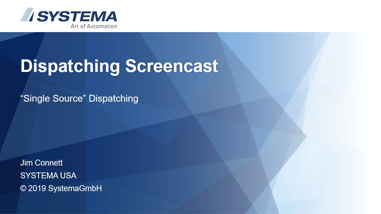 2019-SingleSource-Dispatching-screencast-EN