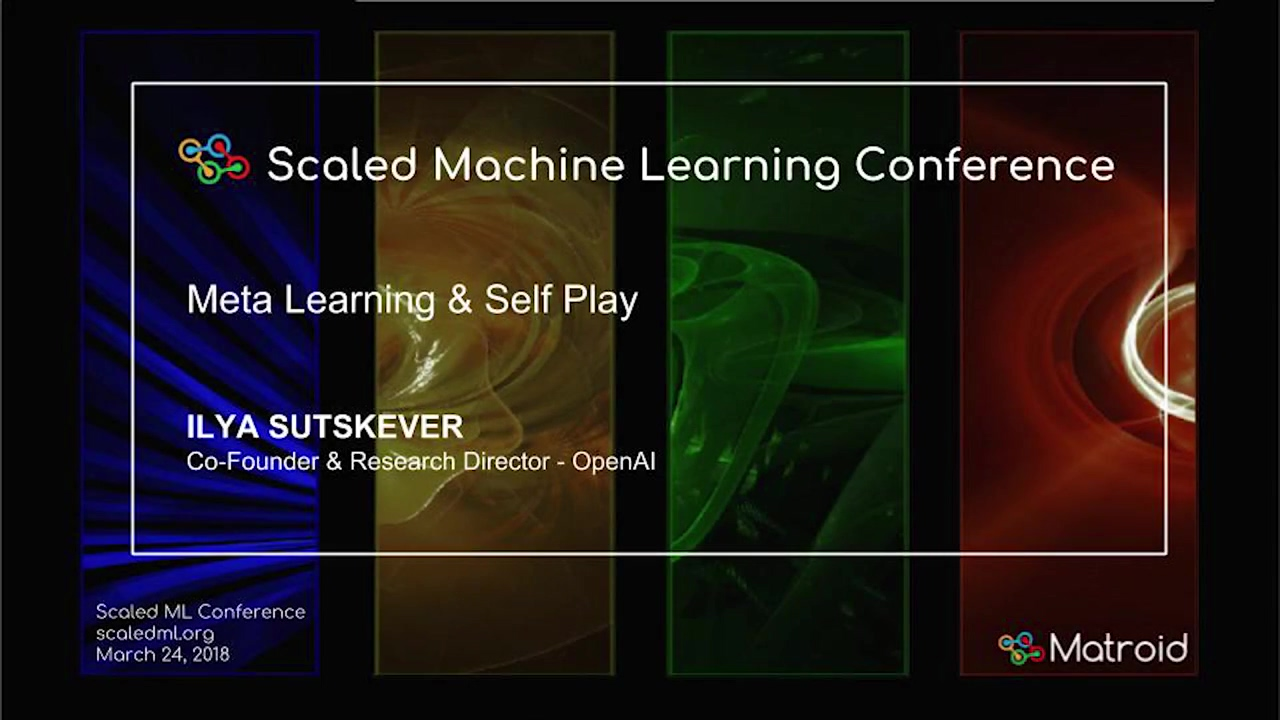 Ilya Sutskever - Meta Learning & Self Play