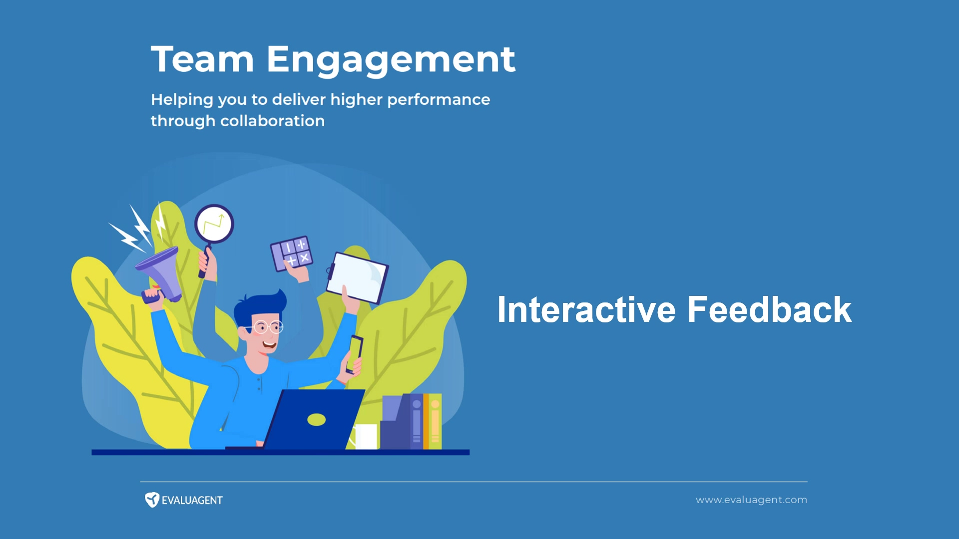 Team Engagement - Interactive Feedback