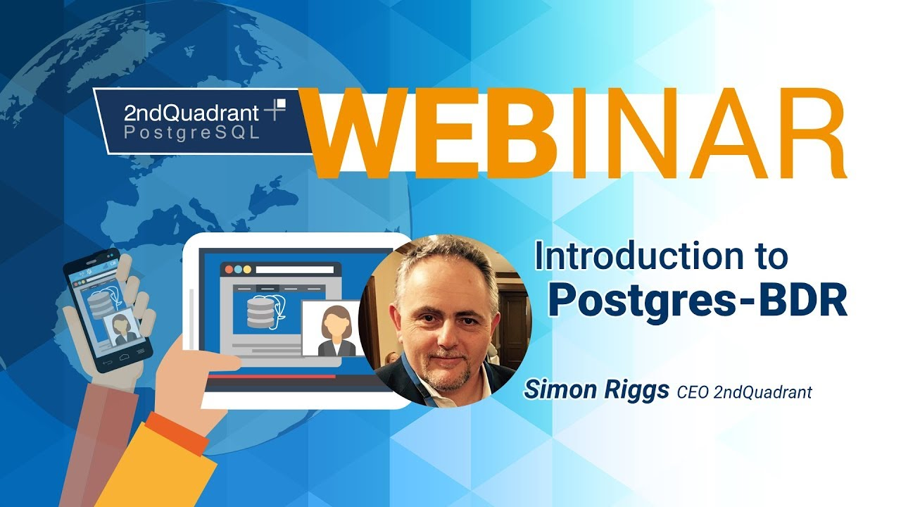 Introduction to Postgres BDR by Simon Riggs_Large