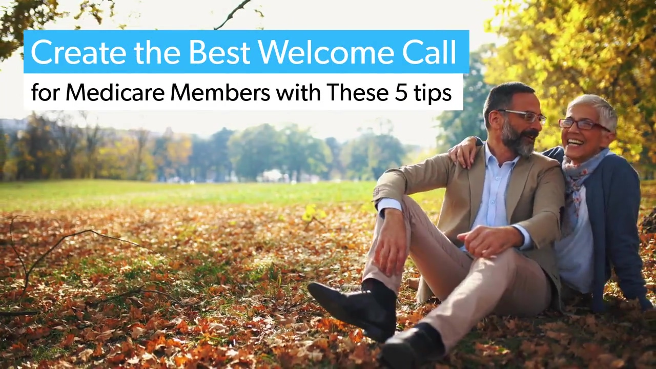 VIDEO Medicare_Welcome_Call_Tips