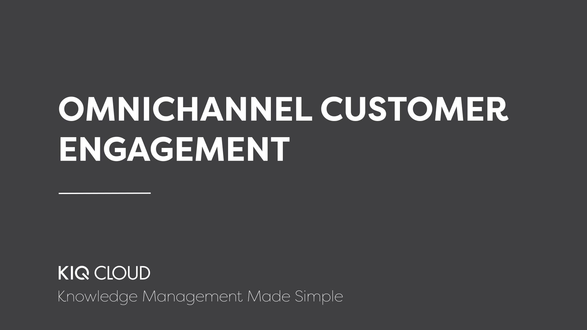 4. Omnichannel Customer Engagement