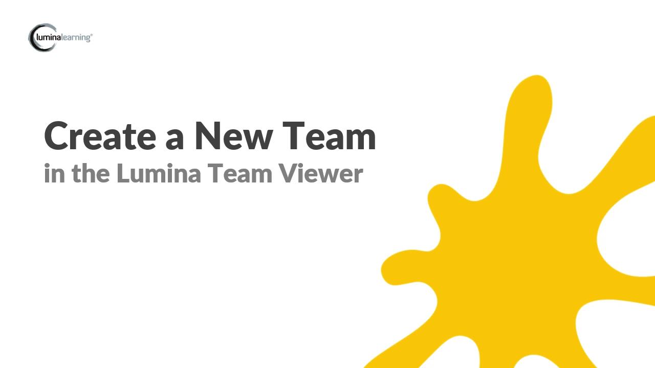 Lumina Team SYSTEM GUIDE Create a new Team-1