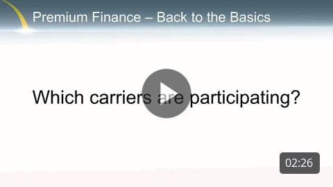 Premium Finance - Which carriers are participating