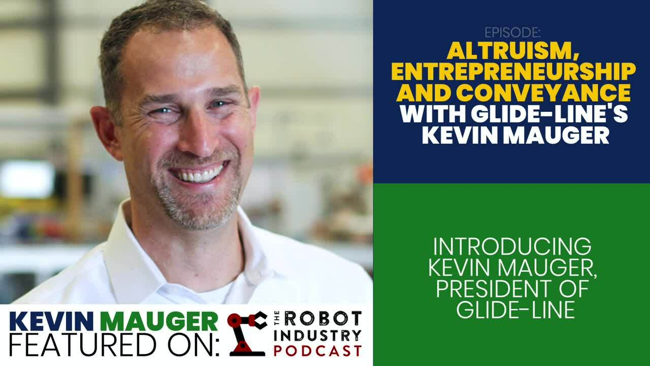 Introducing Kevin Mauger, President of Glide-Line