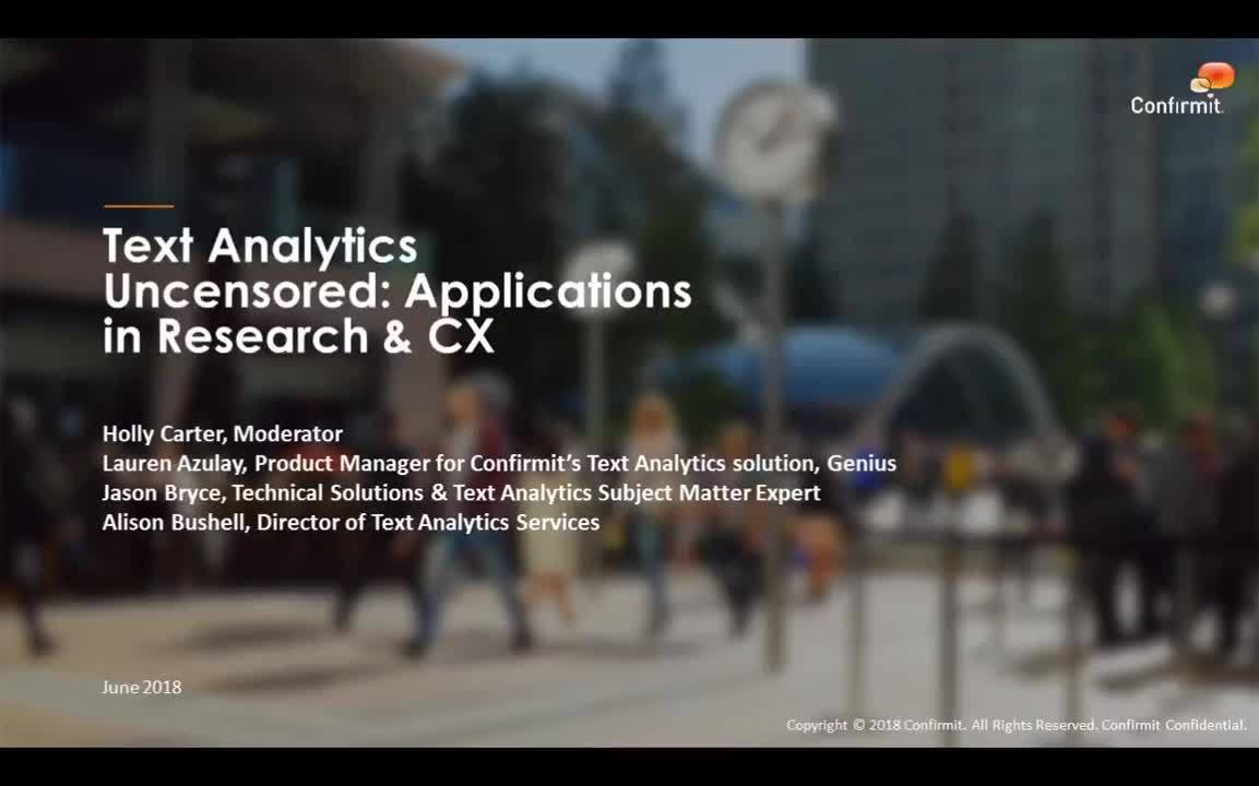 Text Analytics Uncensored: Applications in Research & CX