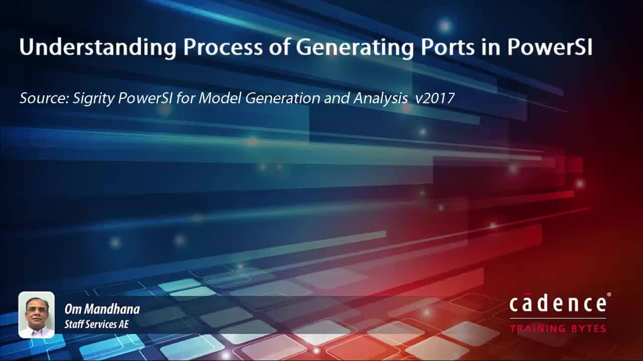 Understanding Process of Generating Ports in PowerSI