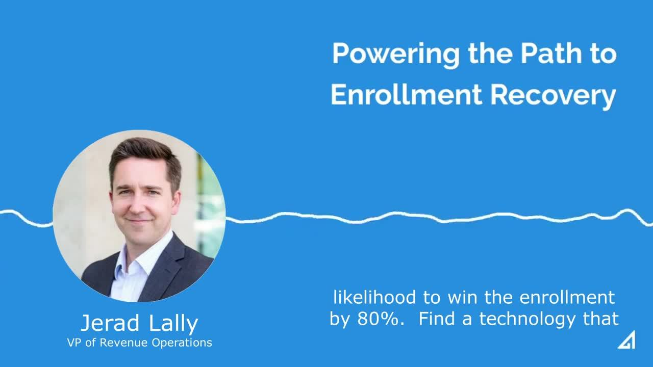 Powering the Path to Enrollment Recovery