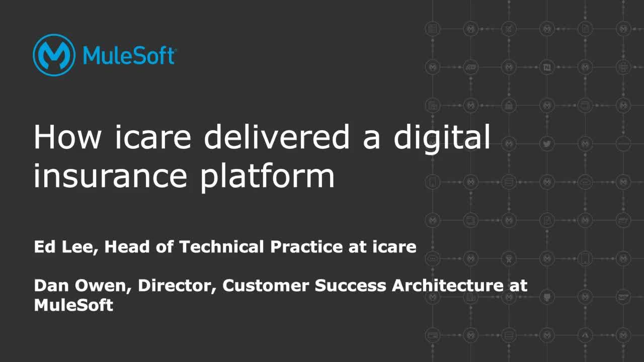 Webinar: How icare built a digital insurance platform