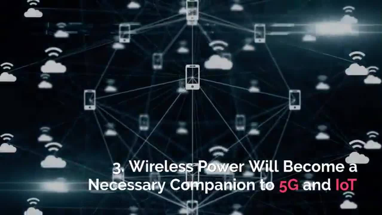 1- 5 Wireless Power Predictions for 2020 & Beyond
