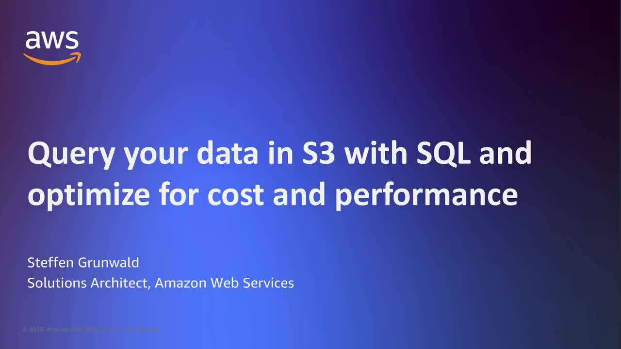 Query your data in S3 with SQL and optimize for cost and performance