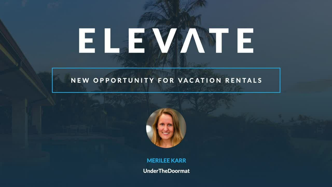 New Opportunity for Vacation Rentals