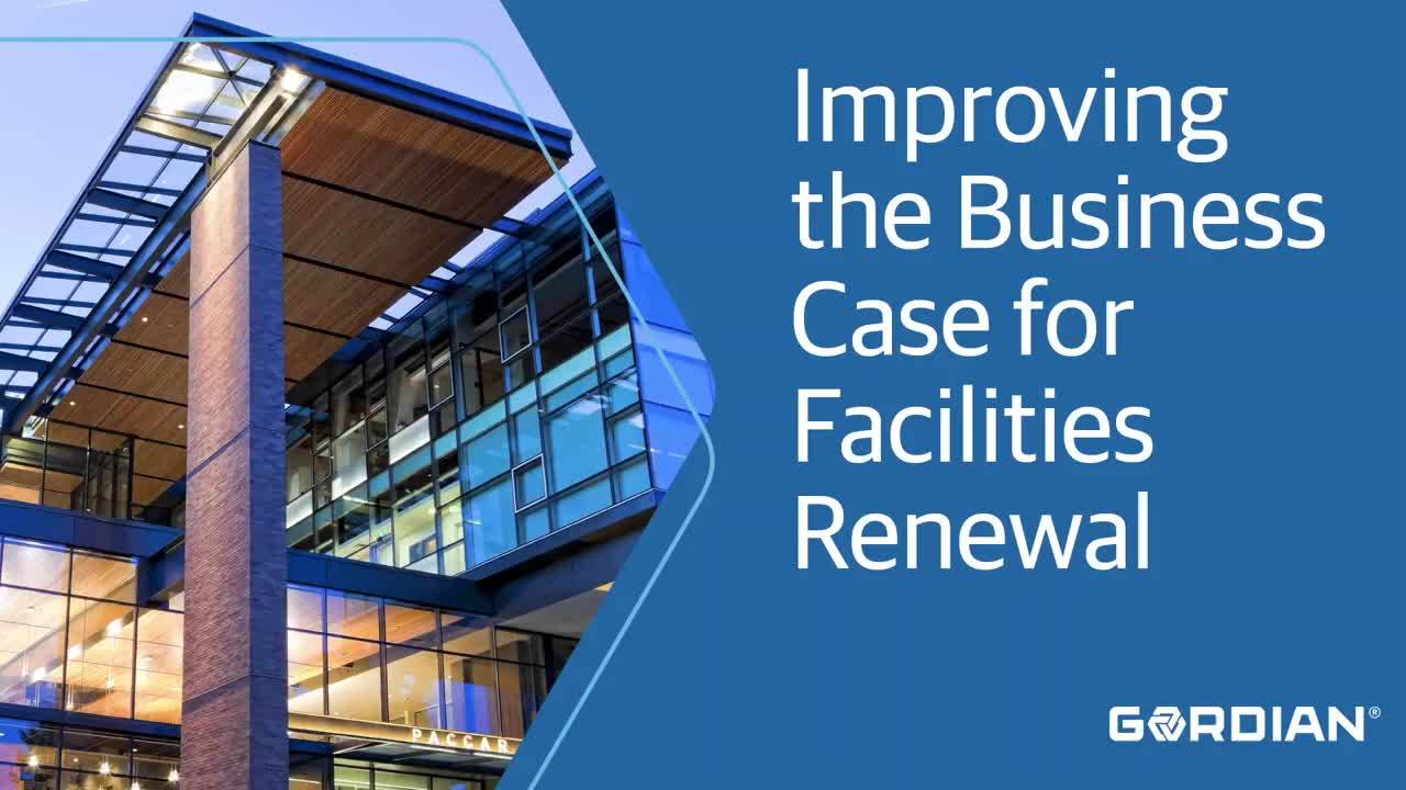 Making the Business Case for Facilities Investments and Renewal