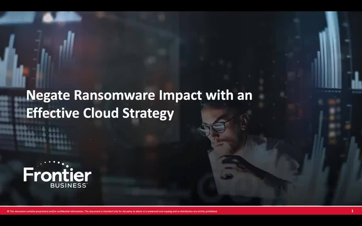 Negate Ransomware Impact with an Effective Cloud Strategy