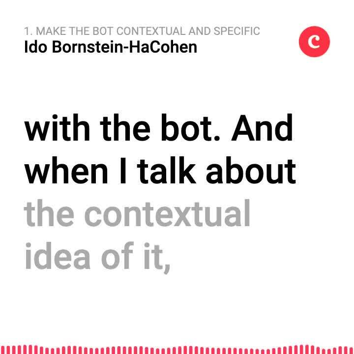 1. Make the bot contextual and specific