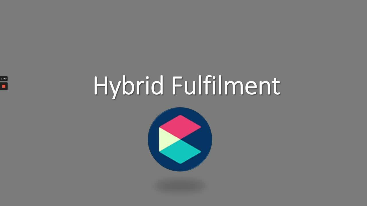 Hybrid Fulfilment