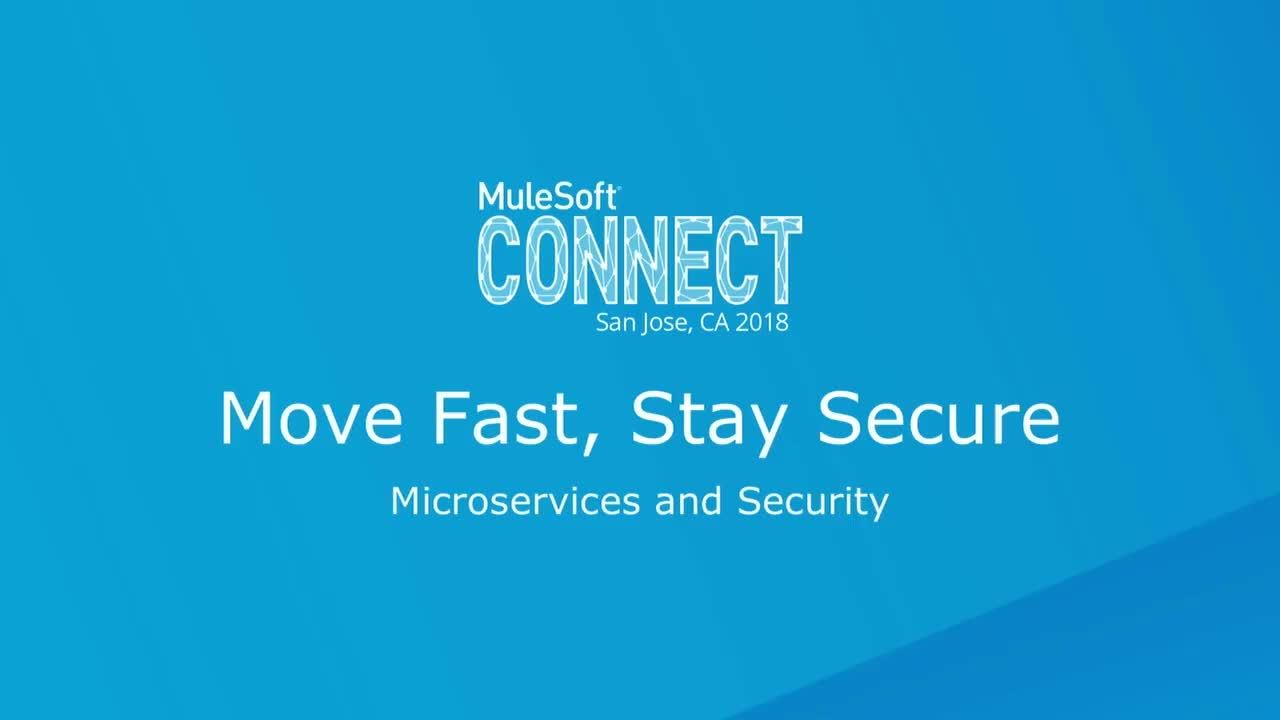CONNECT 2018: Move fast, stay secure