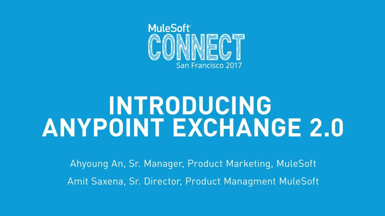 CONNECT 2017: Introducing Anypoint Exchange 2.0