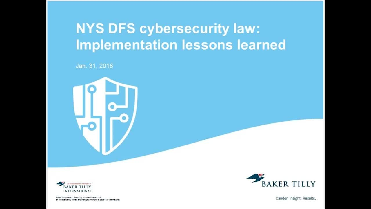 NYS DFS cybersecurity law implementation lessons learned
