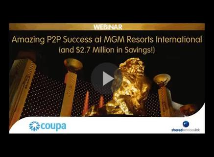 Amazing P2P Success at MGM Resorts (and $2.7 Million in Savings!)