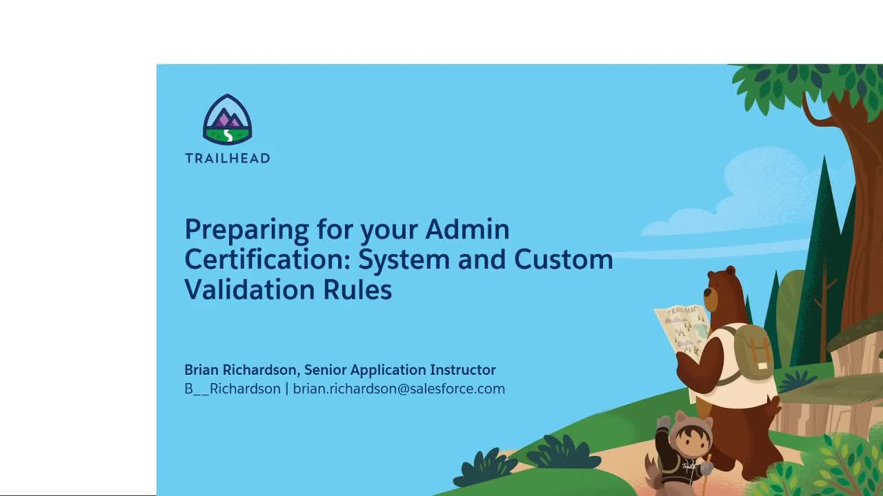 Video: Preparing for Your Admin Certification: System and Custom Validation Rules