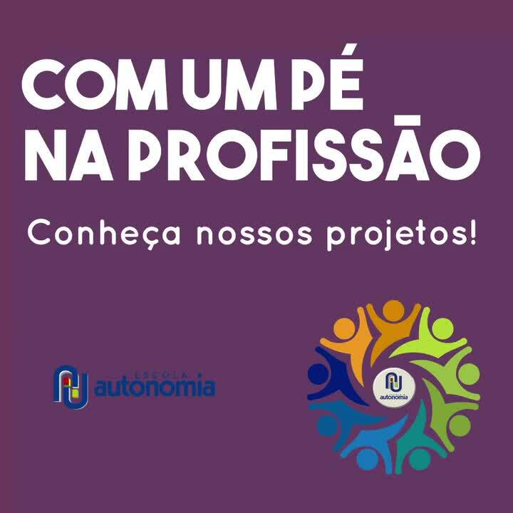 Autonomia_ConheçaNossosProjetos_video_1