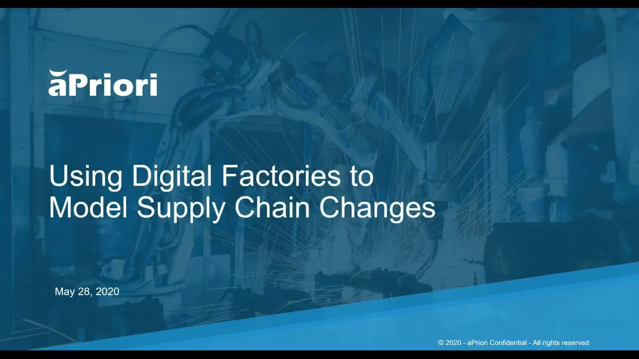 [WEBINAR] How to Use Digital Factories to Model Supply Chain Changes