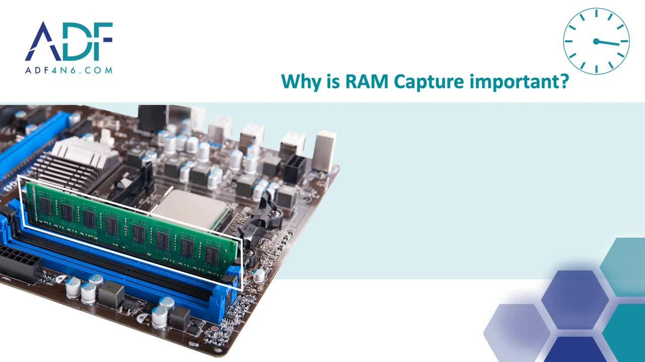 What is RAM Capture - explained by ADF Solutions Digital Forensics