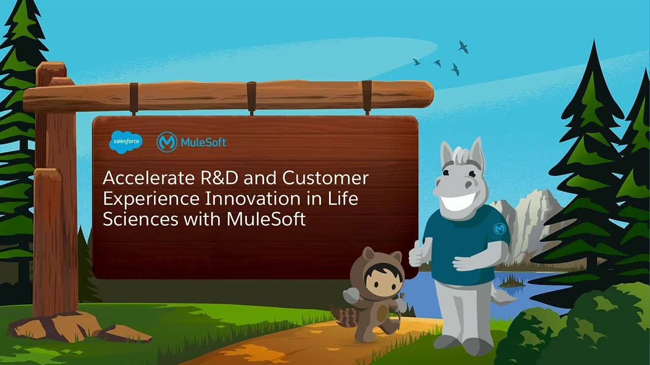 Dreamforce 2018: Accelerate r&d and customer experience innovation in life sciences with MuleSoft
