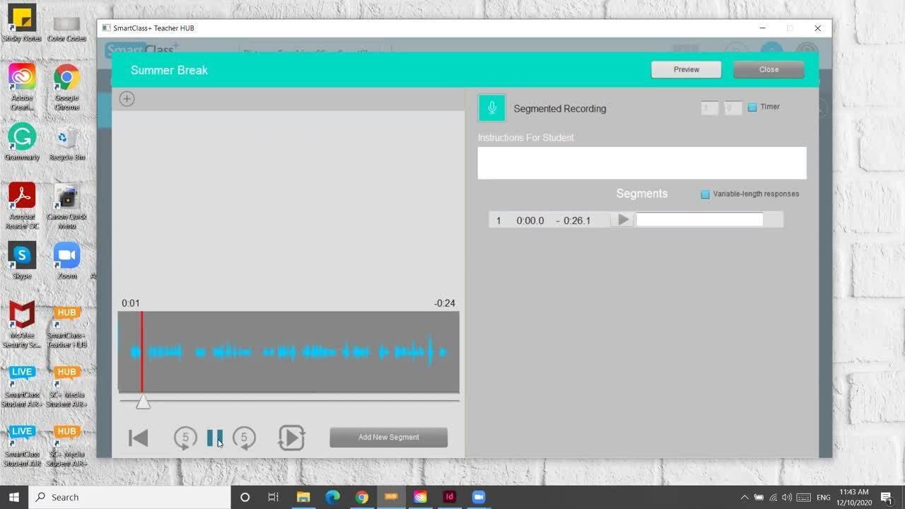 Creating a Segmented Recording