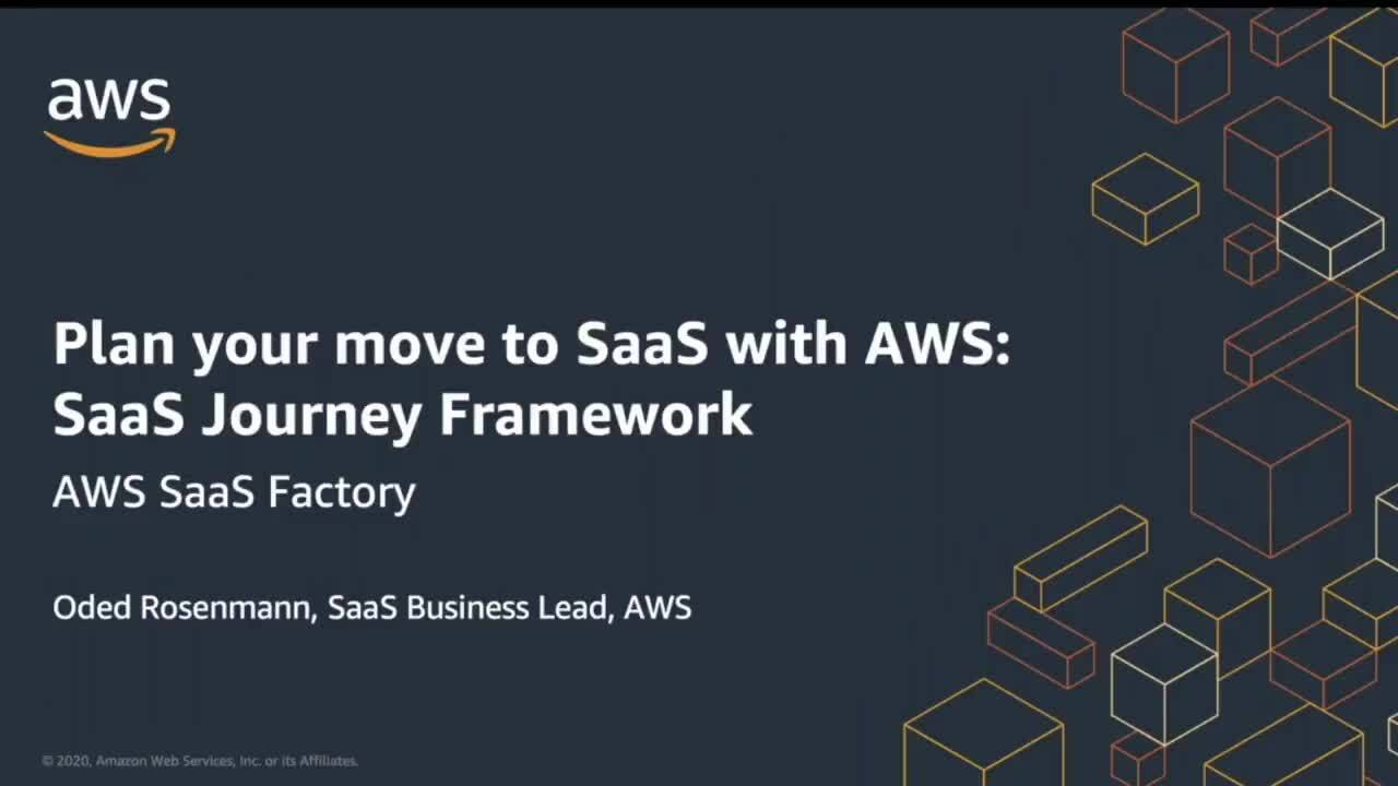 Plan your move to SaaS with AWS: SaaS Journey Framework