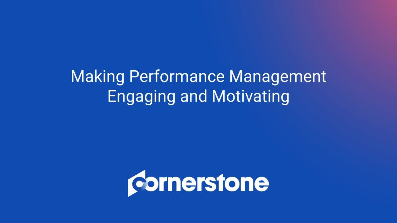 WEBINAR: Making Performance Management Engaging and Motivating