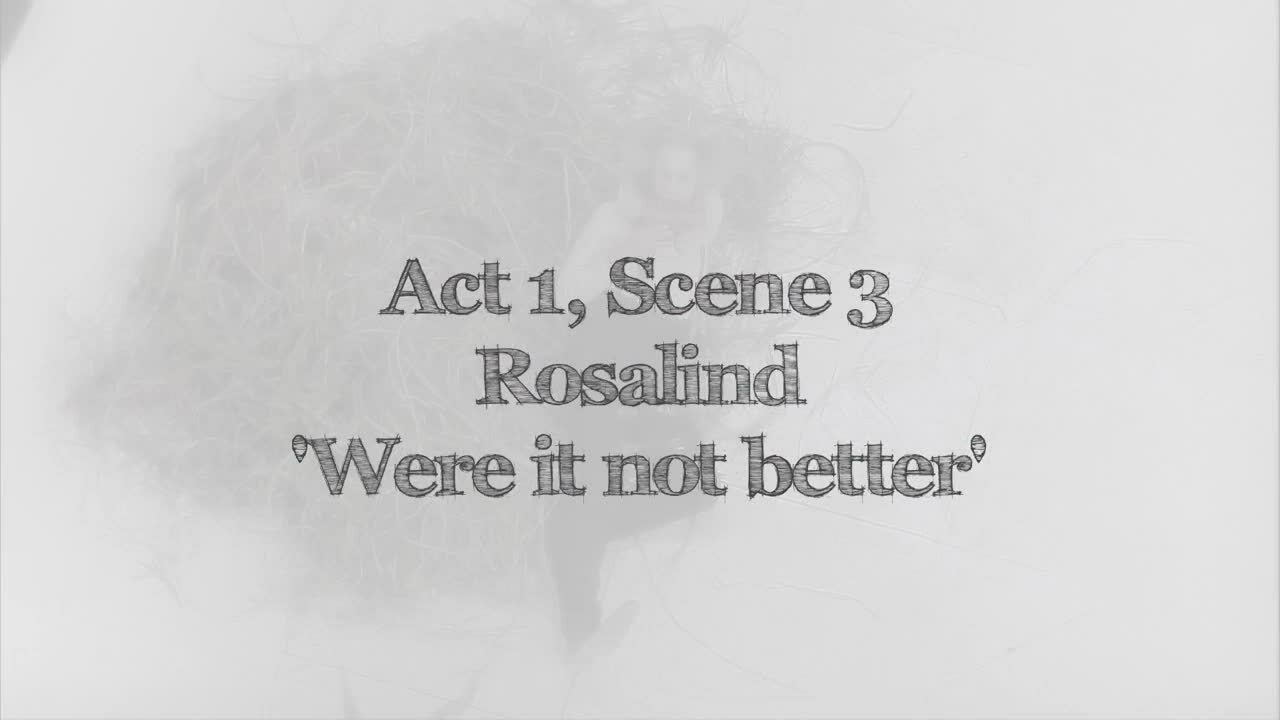 As You Like It - Act 1 Scene 3 _ Rosalind If I were a man _ Digital Theatre+