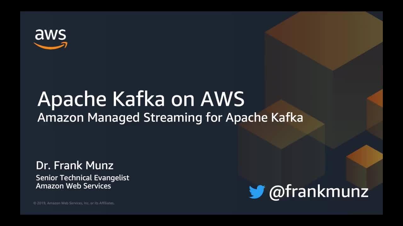 Apache Kafka on AWS: Amazon MSK