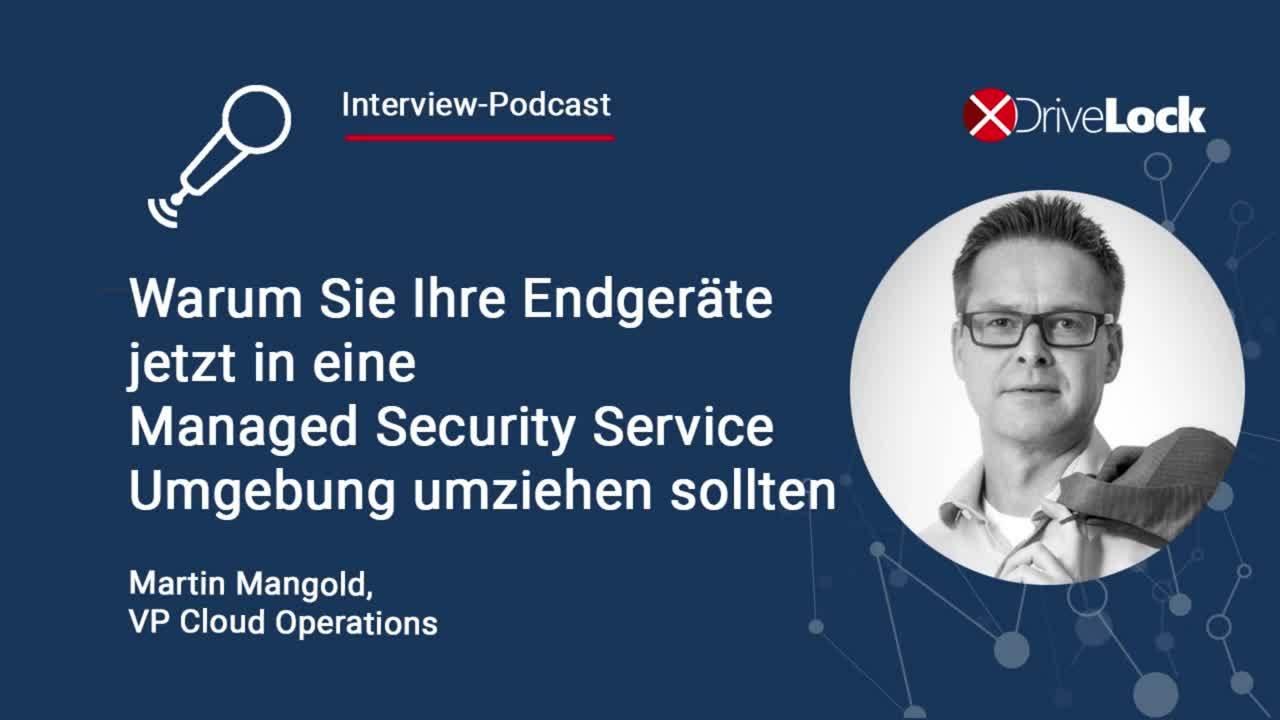 Podcast-Warum-sie-jetzt-in-eine-Managed-Security-Services-Umgebung-umziehen-sollten