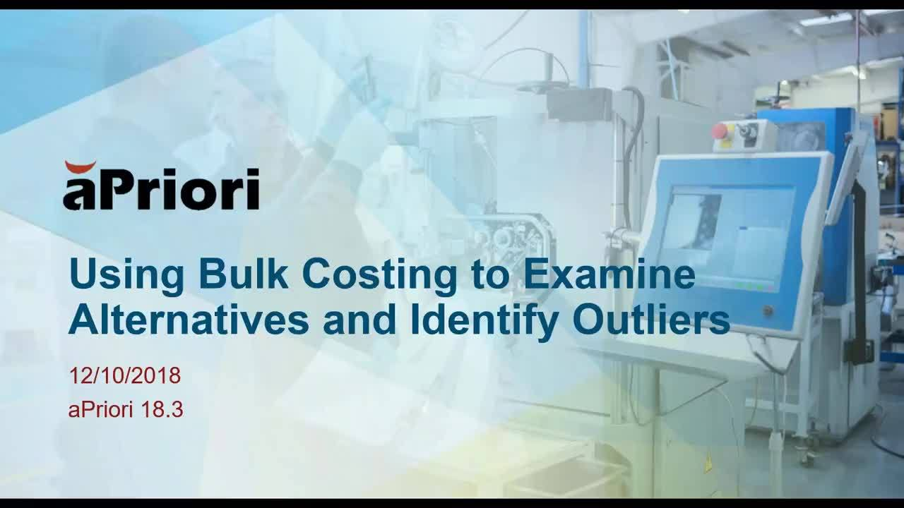 Using Bulk Costing to Examine Alternatives and Identify Outliers