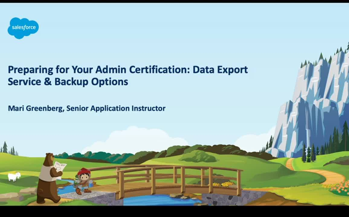 Video: Preparing for Your Admin Certification: Data Export Service & Backup Options