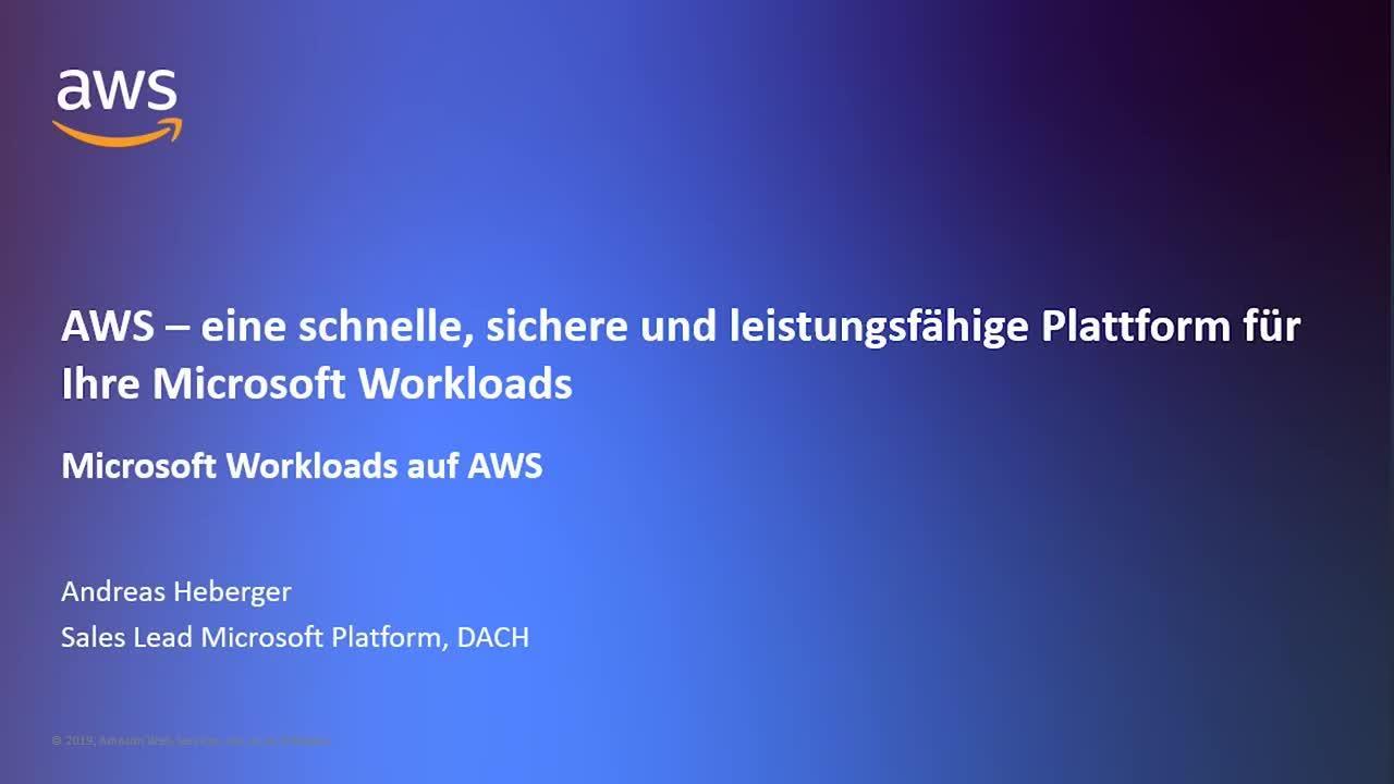 AWS – eine schnelle, sichere und leistungsfähige Plattform für Ihre Microsoft Workloads